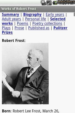 the biography and works of robert frost Robert frost was born on march 26, 1874, in san francisco, where his father, william prescott frost jr, and his mother, isabelle moodie, had moved from pennsylvania shortly after marrying after the death of his father from tuberculosis when frost was eleven years old, he moved with his mother and sister, jeanie, who was two years.